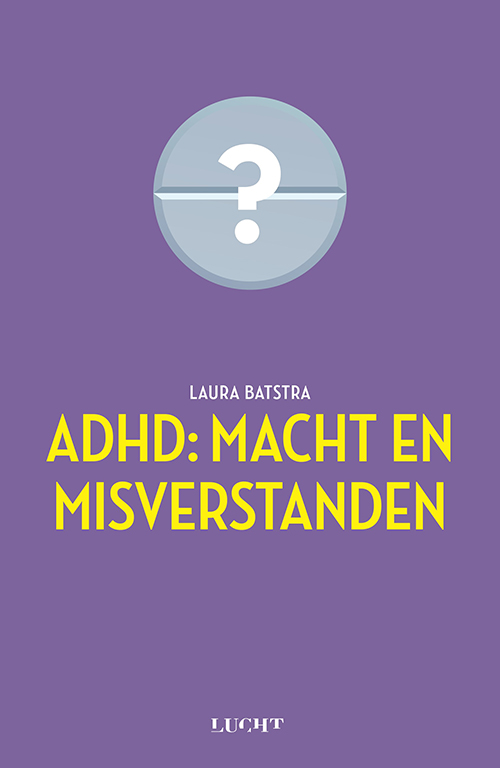 ADHD Macht en misverstanden Laura Batstra