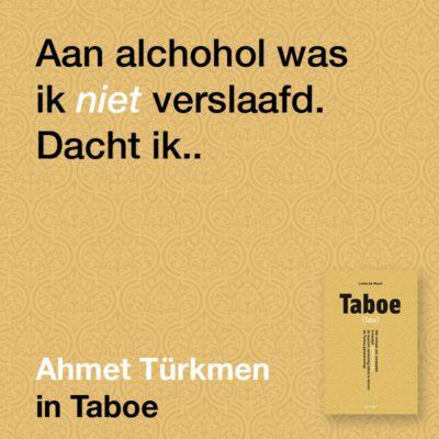 Aan alcohol was ik niet verslaafd dacht ik
