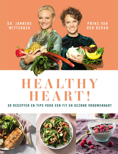 Healthy Heart, het nieuwe boek van Janneke Wittekoek en Prins van den Bergh
