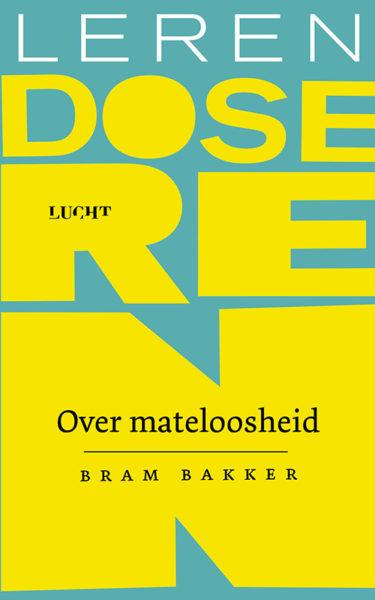 Nieuw boek over verslaving van Bram Bakker