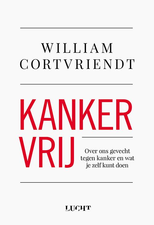 Kankervrij, het nieuwe boek van William Cortvriendt