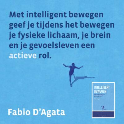 Met intelligent bewegen geef je tijdens het bewegen je fysieke lichaam, je brein en je gevoelsleven een actieve rol